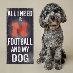 Do you love Nebraska Football and your Dog? Then you need this sign. This…