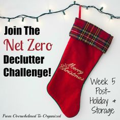 Overwhelmed with the amount of stuff entering your home this month? Join the December Net Zero Decluttering Challenge! This week's post has tips for decluttering post-holiday items & storage rooms.