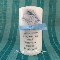 No FootPrints Too Small Angel Baby Memorial Candle by momofanangelboutique on Etsy https://www.etsy.com/listing/264423001/no-footprints-too-small-angel-baby