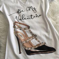 Be my Valentino, Black shoe, Custom Order tshirt, handmade.