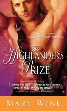 Highlander's Prize by Mary Wine. $5.04. Author: Mary Wine. 350 pages. Publisher: Sourcebooks Casablanca; Original edition (April 3, 2012)