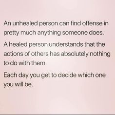 I used to be that unhealed person. Life Quotes Love, True Quotes, Words Quotes, Great Quotes, Quotes To Live By, Motivational Quotes, Inspirational Quotes, Sayings, Simple Quotes