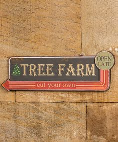 Look at this #zulilyfind! Tree Farm Metal Sign #zulilyfinds