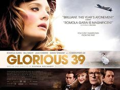 Glorious 39 ~ 2009 ~ British film set on the eve of WWII. Romola Garai is brilliant in this film and Bill Nighy gives a chilling performance as her adopted father. Eddie Redmayne also stars. Hd Movies, Movies Online, Movies And Tv Shows, Movie Tv, Films, Norfolk, Stephen Poliakoff, Romola Garai, Bill Nighy
