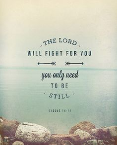the lord will fight for you printable