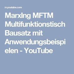 MarxIng MFTM Multifunktionstisch Bausatz mit Anwendungsbeispielen - YouTube