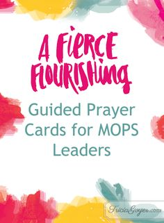 Guided Prayer Cards for MOPS Leaders | Tricia Goyer