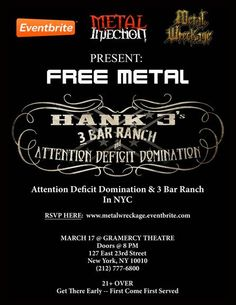 METAL WRECKAGE Presents: HANK3's ATTENTION DEFICIT DOMINATION and 3 BAR RANCH Performing a Free St. Patrick's Day Metal Show in New York City