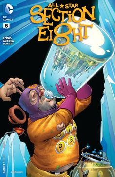 All-Star Section Eight (2015) #6 #DC #AllStarSectionEight (Cover Artist: Amanda Conner & Paul Mounts) Release Date: 12/02/2015