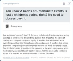 this warms my heart so much, whoever answered this, you kick ass! ASOUE has been in my life since I was eight years old and this story means so much to me. <<<This is so beautiful, and it makes me feel complete Book Tv, Book Show, Book Nerd, A Series Of Unfortunate Events Netflix, Les Orphelins Baudelaire, Lemony Snicket, Book Memes, Netflix Series, Book Fandoms