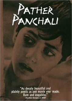 "One of the greatest ever director of the world cinema Satyajit Ray's 1st Movie ""Pather Panchali"" Bengali Movie and India finest movie ever i have seen :)"