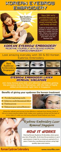 Our Site: https://www.nourifbc.com/korean-eyebrow-embroidery/ The Best Eyebrow Embroidery Singapore is also great for thickening existing eyebrows or darkening them and making them more apparent. With a feathering technique, this procedure can produce a natural look since it uses pigments perfectly matched to your actual eyebrow color. After tracing out the area where the desired brow should be, the entire area is filled in with hair-like pigments.