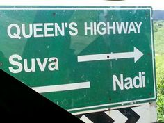 Queens Highway Suva, Nadi Sign Fuji Islands