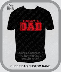 Hey, I found this really awesome Etsy listing at https://www.etsy.com/listing/209790759/custom-cheer-dad-shirt-cheer-dad-shirt