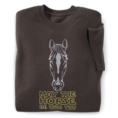 May the Horse Be With You Tee - Western Wear, Equestrian Inspired Clothing, Jewelry, Home Décor, Gifts