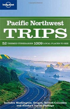 BOOK #gift Pacific Northwest Trips, Lonely Planet. $13.59
