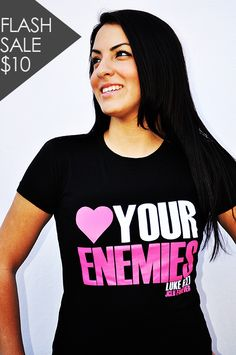 10.00 Christian T-shirt -Love Your Enemies Christian Tees 1cedead6644