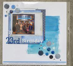 Scrapbook Layout - My 23rd Birthday - www.sharnimatthews.co.uk