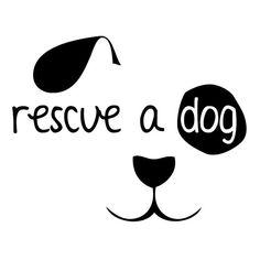 Hey, I found this really awesome Etsy listing at http://www.etsy.com/listing/126917040/rescue-a-dog-car-decal-6w-x-475h