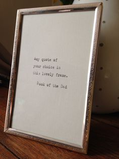 Pre-loved shabby chic vintage metal frame with hand-typed quote of your choice Anniversary Ideas For Him, First Wedding Anniversary, Paper Anniversary, Typed Quotes, Hand Type, Gifts For Mum, Rustic Feel, Vintage Metal, Wedding Gifts
