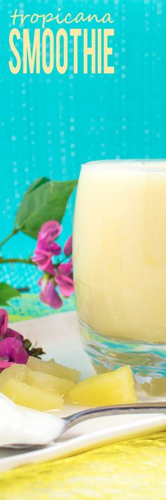 Tropicana Smoothie - Healthy, tasty, light and refreshing smoothie. Super easy to make and filled with nutrition, a great start to your mornings!!