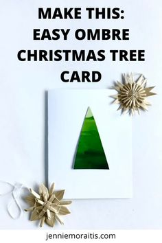 This ombré Christmas tree card is so simple to make you won't believe it! Perfect as a kid's craft and the leftovers make great pieces for collage! Ombre Christmas Tree, Christmas Tree Cards, Christmas Crafts, Christmas Ideas, Paint Chip Cards, Decorated Envelopes, Homemade Ornaments, Toilet Paper Roll Crafts, Writing Challenge
