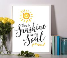 Sunshine in my Soul Digital Download Print by EncouragersforChrist