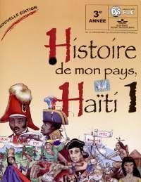 Les cours d'histoire sont également d'une grande importance à Haïti. C'est un moyen de garder l'histoire d'Haïti présente et de permettre la transmission du patrimoine. L'histoire est présentée de manière très vivante afin de faire comme si les enfants participaient eux-mêmes à celle-ci. L'histoire d'Haïti est aussi présentée de façon à glorifier le passé et les héros haïtiens. Tous les enfants haïtiens connaissent l'histoire de la bataille de Vertières par exemple.