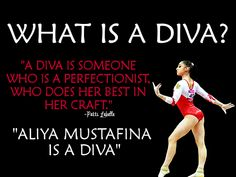"""What is a diva? """"A diva is someone who is a perfectionist, who does her best in her craft."""" """"Aliya Mustafina is a diva"""" <3"""