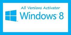 windows 8 activator to Solve window 8 Activation Problem
