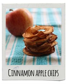 Cinnamon Apple Chips | 17 Delicious Snacks To Make This Fall
