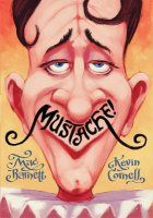 Mustache! by Mac Barnett and Kevin Cornell.