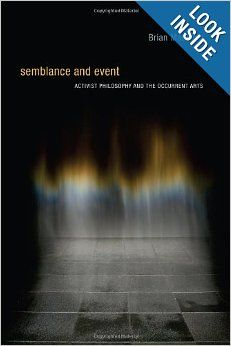 Semblance and Event: Activist Philosophy and the Occurrent Arts (Technologies of Lived Abstraction): Brian Massumi: 9780262134910: Amazon.co...
