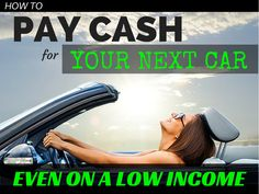 How to Pay Cash For Your Next Car- Even On a Low Income. Cars are expensive, but you can pay cash, even if you have a low income Ways To Save Money, Make More Money, Money Saving Tips, Money Tips, Budgeting Finances, Budgeting Tips, Financial Tips, Financial Peace, Never Too Late