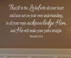 Scripture Wall Decals - Trust in the Lord Wall Decal Vinyl Lettering Christian Proverbs