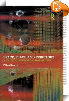 Space, Place and Territory    :  Space, place and territory are concepts that lie at the core of geography and urban planning, environmental studies and sociology. Although space, place and territory are indeed polysemic and polemic, they have particular characteristics that distinguish them from each other. They are interdependent but not interchangeable, and the differences between them explain how we simultaneously perceive, conceive and design multiple spatialities.  After drawing ...