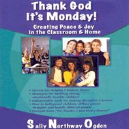 Thank God it's Monday! (CD) Practical tools and strategies for building strong, emotionally healthy children. Lots of bullyproofing tools to teach students.