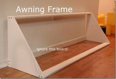 Awning Frame - pining this tutorial to make window treatment in M's room