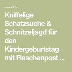 Kniffelige Schatzsuche & Schnitzeljagd für den Kindergeburtstag mit Flaschenpost und Aufgaben - eine Anleitung von Claudia und Rita bei ytti.de