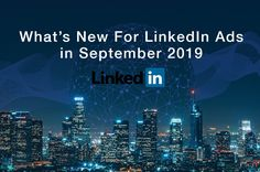 In this article, we explain the main changes that LinkedIn has introduced to its advertising platform in September Learn more! Linkedin Advertising, Advertising Agency, September, Platform, Wisdom, Ads, Marketing, Learning, Amazing