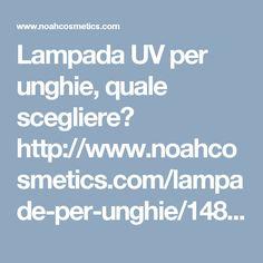 Lampada UV per unghie, quale scegliere? http://www.noahcosmetics.com/lampade-per-unghie/1483-helmet-nail-lamp-uvled-48-watt.html
