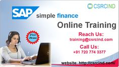 SAP SIMPLE FINANCE ONLINE TRAINING @CSRCIND.  PH: +91-7207743377 / training@csrcind.com   https://csrcind.com/online-training/sap-simple-finance/  #CSRCIND started with an objective of providing best #Online #Training to the #Students for #all #IT  #Courses globally. Our Trainers have minimum 8+ years of real time experience. COURSE :SAP SIMPLE FINANCE ONLINE TRAINING .