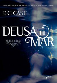 Deusa do Mar - P.C.Cast