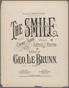 The smile / written by Alfred J. [Such smiles as that you can't forget when once they have bee. French Typography, Vintage Typography, Vintage Posters, Vintage Images, Card Sentiments, Vintage Sheet Music, Vintage Type, Calligraphy Letters, Music Covers