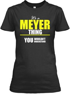 It's a MEYER Thing - Limited Edition
