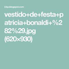vestido+de+festa+patricia+bonaldi+%282%29.jpg (620×930)