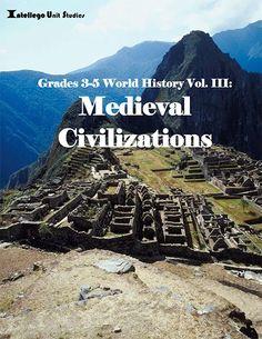 3-5 World History Volume III: Medieval Civilizations spring 2017