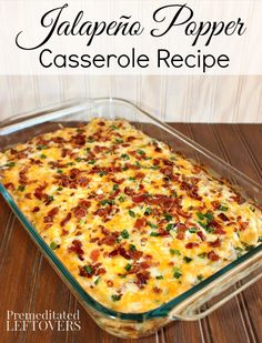 Jalapeno Popper Casserole Recipe - This easy and tasty Jalapeno Popper Casserole is made with a layer of tater tots, jalapeno popper dip, cheese, and bacon.