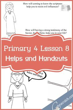 Love this LDS site! Great LDS lesson handouts and helps for Primary 4 Lesson 8: The Prophet Jacob Is Confronted by Sherem