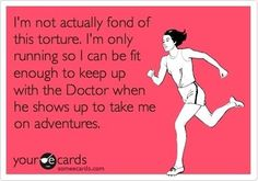 So totally what I think every time I go for a run!
